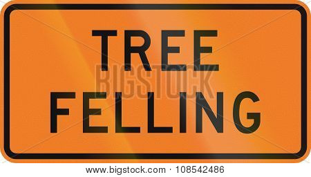 New Zealand Road Sign - Tree Felling