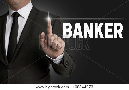 Banker Touchscreen Is Operated By Businessman Concept.