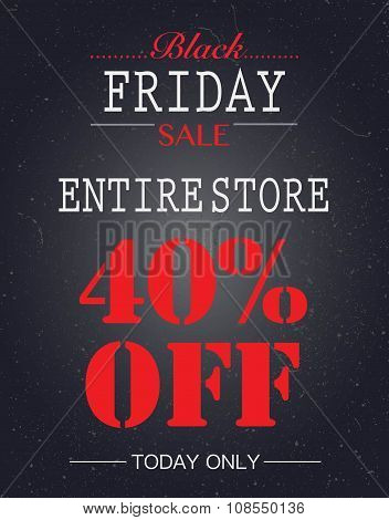 Black Friday Sale 40% Off Poster. Entire Store Today Only Sale