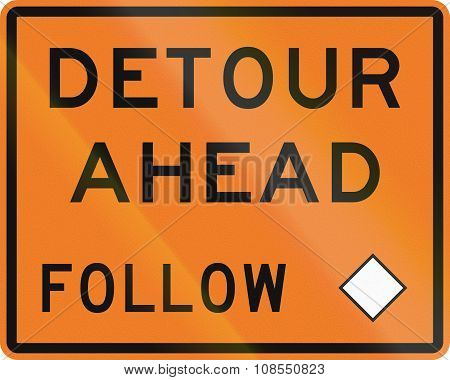 New Zealand Road Sign - Detour Ahead, Follow Diamond Symbol