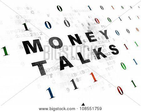 Finance concept: Money Talks on Digital background