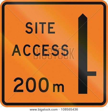 New Zealand Road Sign - Works Site Access 200 Metres Ahead On Right
