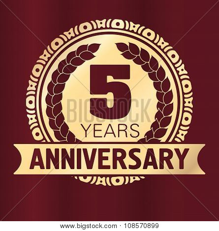 Vintage Anniversary 5 Years Round Emblem. Retro Styled Vector Decor In Gold Tones On Dark Red Backgr