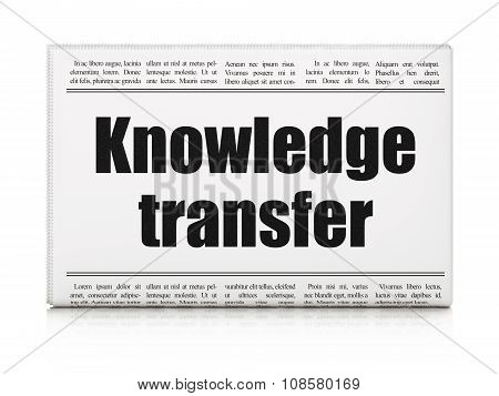 Education concept: newspaper headline Knowledge Transfer