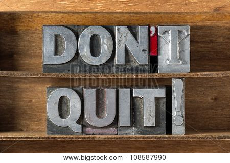 Don't Quit Tray