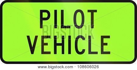 New Zealand Road Sign - Pilot Vehicle For An Over-dimension Convoy