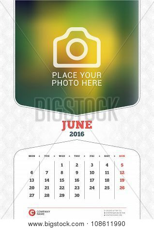 June 2016. Wall Monthly Calendar For 2016 Year. Vector Design Print Template With Place For Photo An