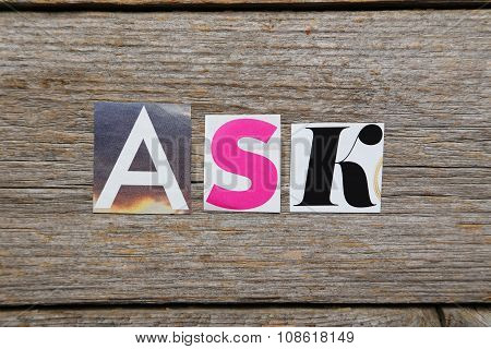 The Word Ask In Cut Out Magazine Letters
