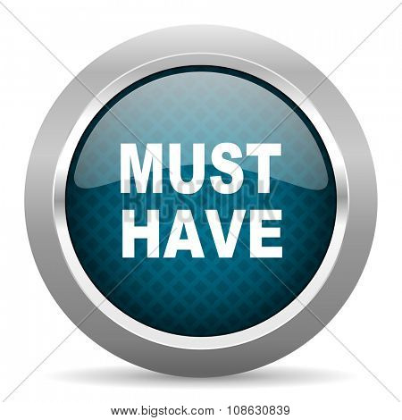 must have blue silver chrome border icon on white background