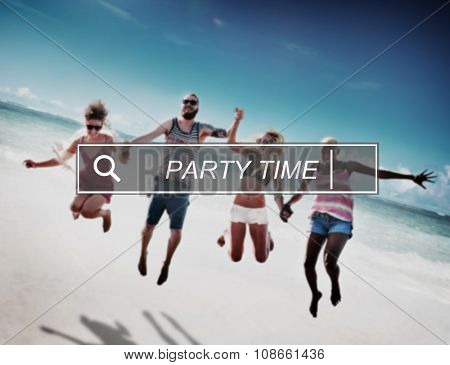 Party Time Beach Enjoyment Summer Holiday Concept