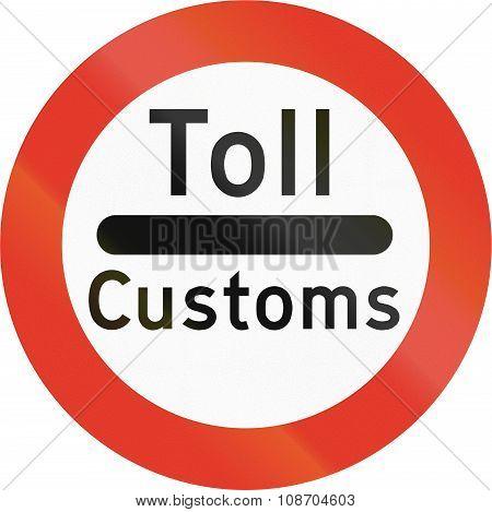 Norwegian Regulatory Road Sign - Stop For Customs