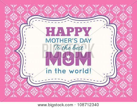 Happy Mothers day. Typography letter font type