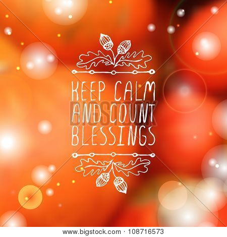 Keep calm and count blessings - typographic element