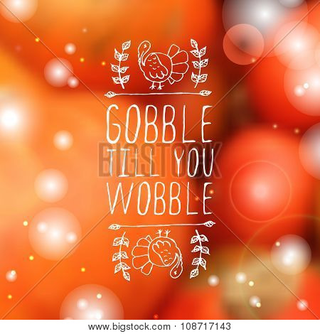 Gobble till you wobble - typographic element