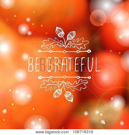 Be grateful- typographic element