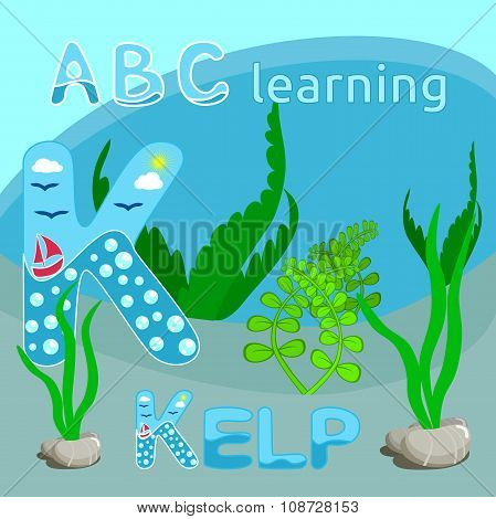 K Is For Kelp Kelp vector illustration Seaweeds underwater seascape Funny cartoon sea bottom Ocean p