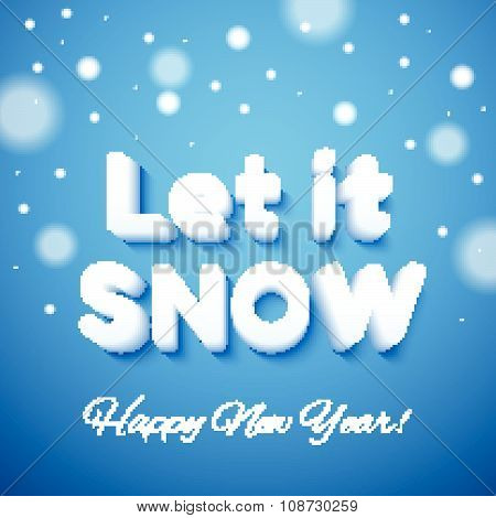 Let It Snow 3D Lettering