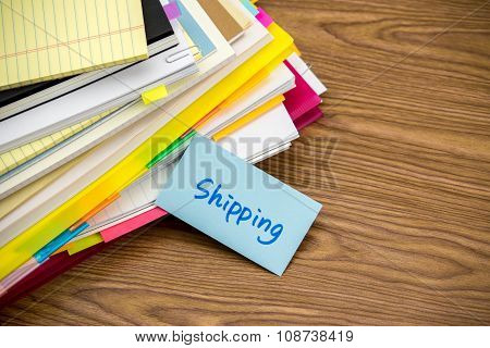 Shipping; The Pile Of Business Documents On The Desk