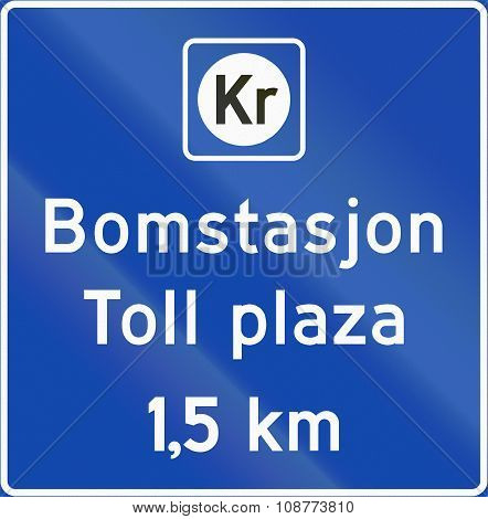 Norwegian Information Road Sign - Toll Plaza