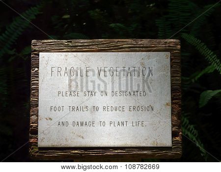 Fragile Vegetation Sign On Trail