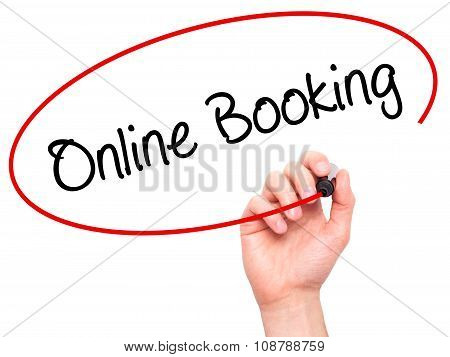 Man Hand writing Online Booking with black marker on visual screen.