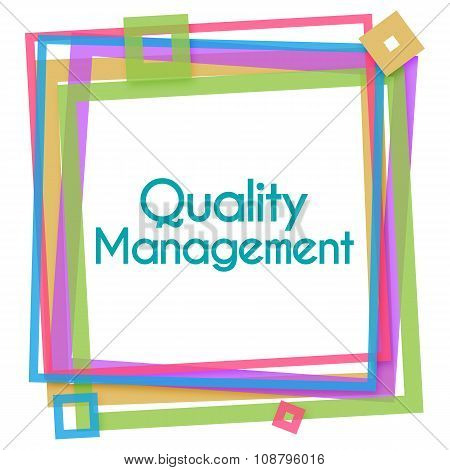 Quality Management Colorful Frame