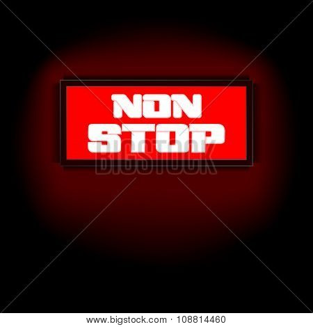 Sign That Says Non-stop