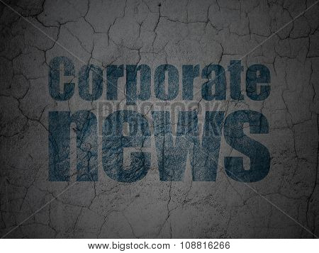 News concept: Corporate News on grunge wall background