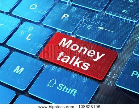Finance concept: Money Talks on computer keyboard background