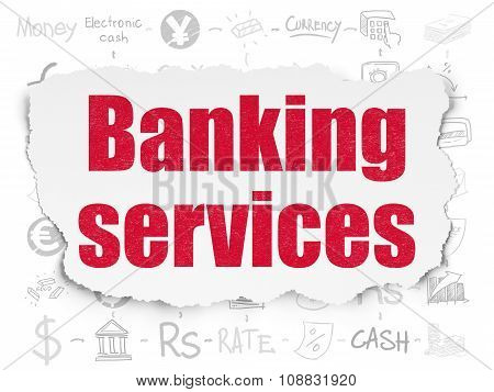 Banking concept: Banking Services on Torn Paper background