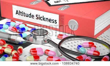 Illustration of doctor's desktop with different pills, capsules, statoscope, syringe, pale red folder with label 'Altitude Sickness'
