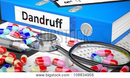 Illustration of doctor's desktop with different pills, capsules, statoscope, syringe, blue folder with label 'Dandruff'