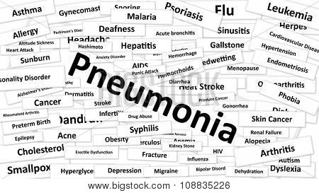 A disease called Pneumonia written in bold type. Black and white words