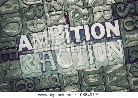Ambition And Action Met