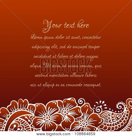 Floral ornament Mehndi Henna Tattoo white. Vintage banner frame card card for text, invitations for