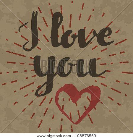 I Love You Inscription On Retro Background.
