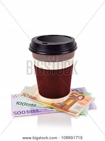 Coffee Cup And Euro Banknotes