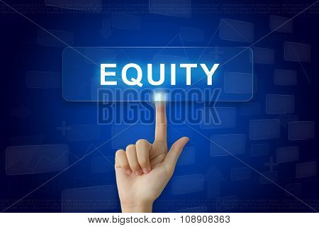 Hand Press On Equity Button On Touch Screen