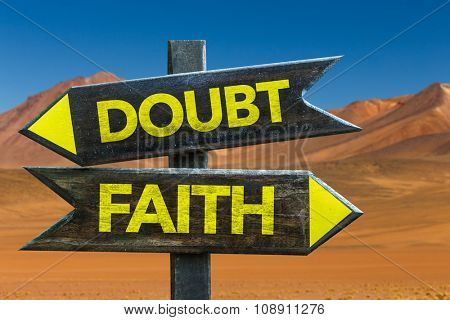 Doubt - Faith signpost in a desert background