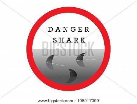 A sign danger a shark