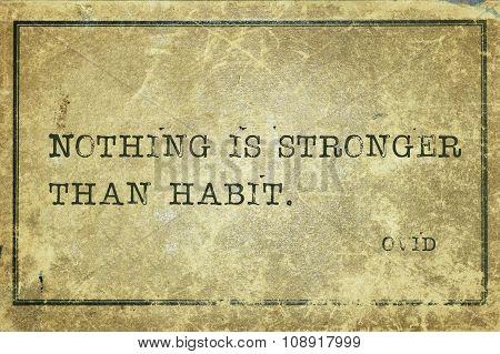 Strong Habit Ovid