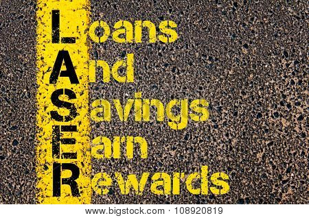 Business Acronym Laser As Loans And Savings Earn Rewards