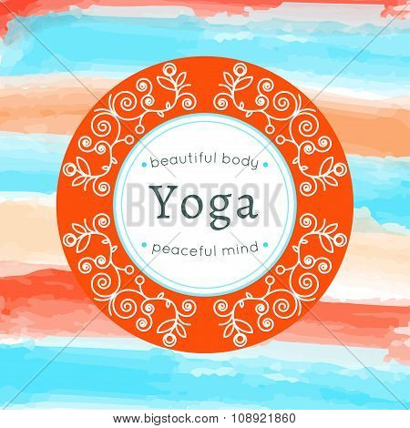 Vector Yoga Illustration. Yoga Poster With Floral Ornament And Your Text.