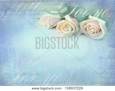 Romantic Retro Grunge Background With Roses. Sweet Roses In Vintage Color Style With Free Space For