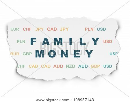 Currency concept: Family Money on Torn Paper background