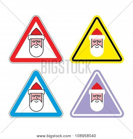 Attention Santa Claus. Warning Sign Santa. Color Label For Christmas And New Year.