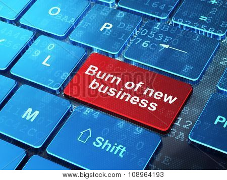 Finance concept: Burn Of new Business on computer keyboard background