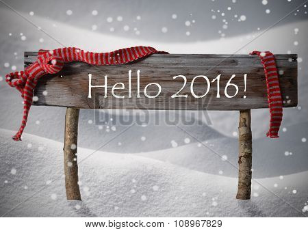 Brown Christmas Sign Hello 2016, Snow, Red Ribbon, Snowflakes