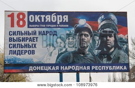 Makeevka, Ukraine - November 21, 2015: Billboard Calling To Take Part In The Failed Elections In Don