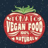 Постер, плакат: Vegan typographic print with tomato